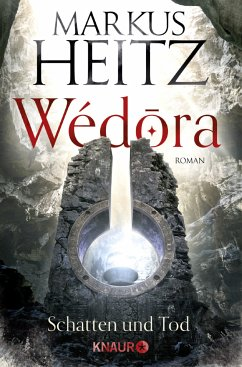 Wédora - Schatten und Tod - Heitz, Markus
