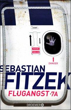 Flugangst 7A - Fitzek, Sebastian