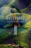 Akzeptanz / Southern Reach Trilogie Bd.3