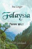 Falaysia - Fremde Welt - Band 6