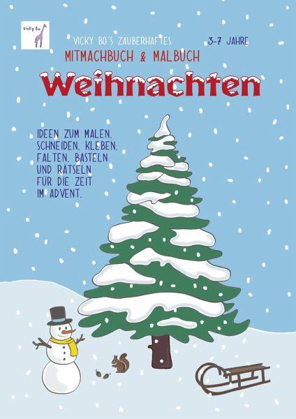 Vicky Bos Zauberhaftes Mitmachbuch Malbuch Weihnachten Ab 3