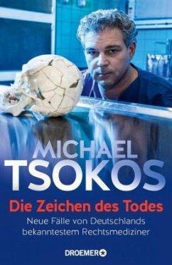 Die Zeichen des Todes - Tsokos, Michael