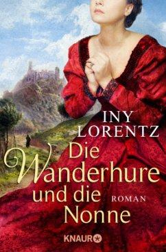 Die Wanderhure und die Nonne / Die Wanderhure Bd.7 - Lorentz, Iny
