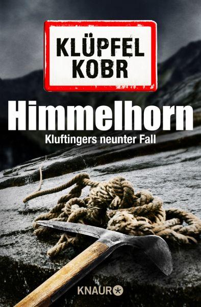 Himmelhorn / Kommissar Kluftinger Bd.9 - Klüpfel, Volker; Kobr, Michael