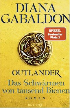 Outlander - Das Schwärmen von tausend Bienen / Highland Saga Bd.9 - Gabaldon, Diana