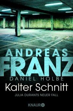 Kalter Schnitt / Julia Durant Bd.17