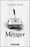 Der Metzger / Willibald Adrian Metzger Bd.7