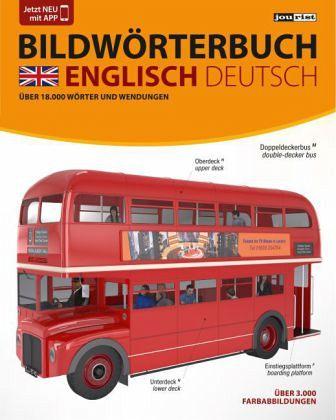 JOURIST Bildwörterbuch Englisch-Deutsch: 18.000 Wörter und Wendungen