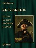 Ich, Friedrich II. (eBook, ePUB)