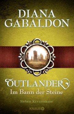 Outlander - Im Bann der Steine - Gabaldon, Diana