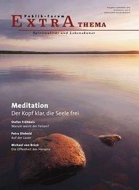 Meditation. Der Kopf klar, die Seele frei