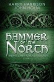 Herrscher und Eroberer / Hammer of the North Bd.3