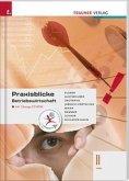 Praxisblicke - Betriebswirtschaft II HAK, m. Übungs-CD-ROM