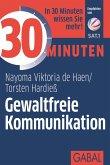 30 Minuten Gewaltfreie Kommunikation (eBook, ePUB)