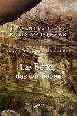 Das Böse, das wir lieben / Legenden der Schattenjäger-Akademie Bd.5 (eBook, ePUB)