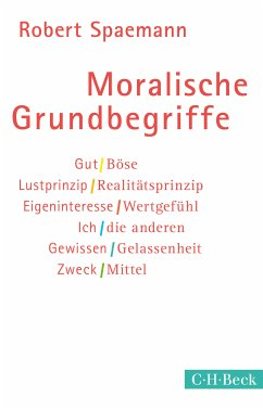 Moralische Grundbegriffe (eBook, ePUB) - Spaemann, Robert