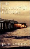 The Mutiny of the Elsinore (new classics) (eBook, ePUB)