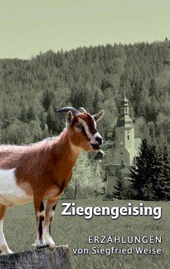 Ziegengeising - Weise, Siegfried