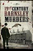 19th Century Barnsley Murders (eBook, PDF)