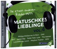 Bayern 3 - Matuschkes Lieblinge,Vol. 4 - Diverse