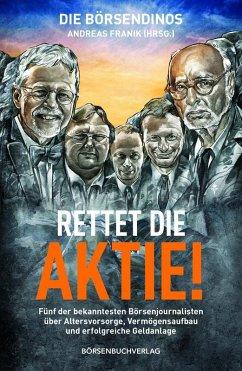 Die Börsendinos: Rettet die Aktie! (eBook, ePUB)
