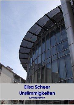 Unstimmigkeiten (eBook, ePUB) - Scheer, Elisa