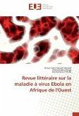 Revue littéraire sur la maladie à virus Ebola en Afrique de l'Ouest