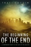 The Beginning of the End (The Ageless Post-Apocalypse Series, #3) (eBook, ePUB)