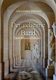 Der geheime Bund (mit Illustrationen) (eBook, ePUB)