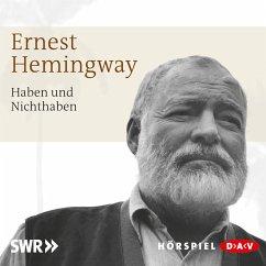 Haben und Nichthaben (MP3-Download) - Hemingway, Ernest