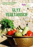 GLYX Vegetarisch (eBook, ePUB)