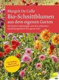 Bio-Schnittblumen aus dem eigenen Garten (eBook, ePUB)