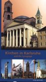 Kirchen in Karlsruhe und die Synagoge