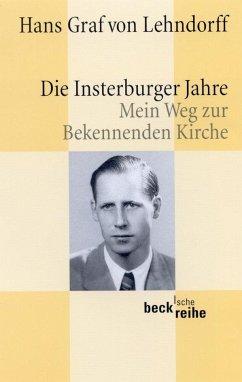 Die Insterburger Jahre - Lehndorff, Hans Graf von
