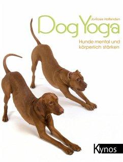DogYoga (eBook, PDF) - Haffenden, Jo-Rosie