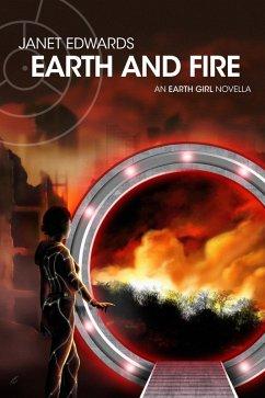 Earth and Fire: An Earth Girl Novella (EGN, #1) (eBook, ePUB) - Janet Edwards