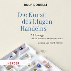 Die Kunst des klugen Handelns (MP3-Download) - Dobelli, Rolf