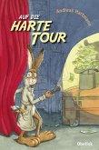 Auf die harte Tour (eBook, ePUB)