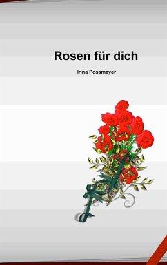 Rosen für dich (eBook, ePUB)