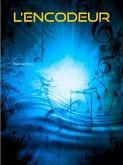 L'Encodeur (eBook, ePUB)