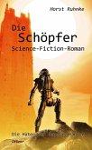 Die Schöpfer / Die Hüter der Genesis Bd.2 (eBook, ePUB)