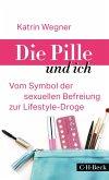 Die Pille und ich (eBook, ePUB)