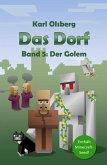 Der Golem / Das Dorf Bd.5 (eBook, ePUB)