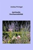 Spirituelle Hochsensibilität (eBook, ePUB)