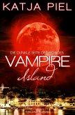 Vampire Island - Die dunkle Seite des Mondes (Band 1   Fantasy   Paranormal Romance   Vampire) (eBook, ePUB)