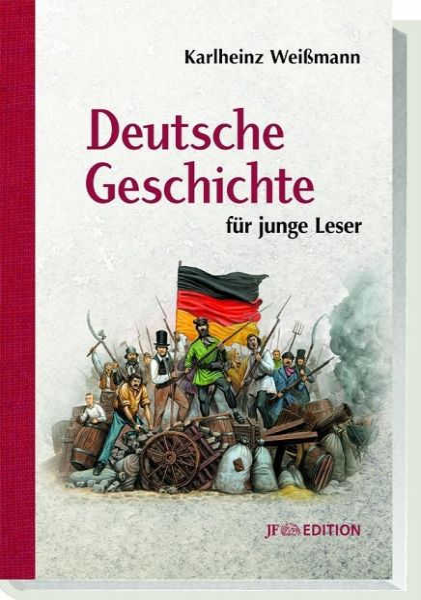 Deutsche Geschichte für junge Leser - Weißmann, Karlheinz