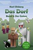 Der Golem / Das Dorf Bd.5