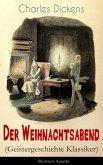 Der Weihnachtsabend (Geistergeschichte Klassiker) - Illustrierte Ausgabe (eBook, ePUB)