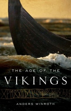 The Age of the Vikings - Winroth, Anders