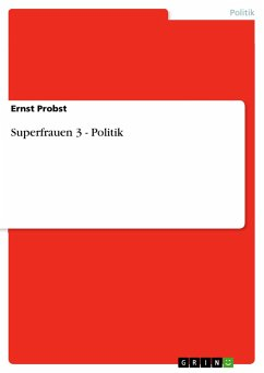 Superfrauen 3 - Politik